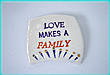 Love Makes A Family Pin